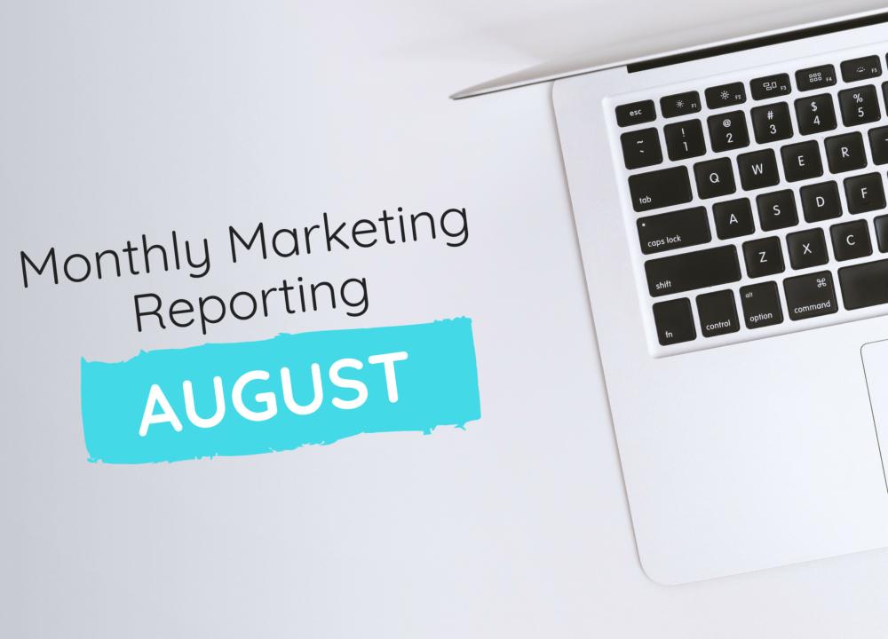 August Marketing Data Reporting